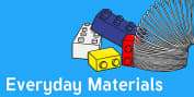 Everyday Materials