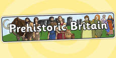 Prehistoric Britain Display Banner