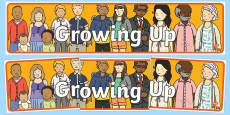 Growing Up Display Banner