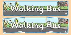 Walking Bus Display Banner