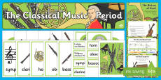 The History of Classical Music Resource Pack