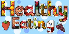 Healthy Eating Photo Display Lettering