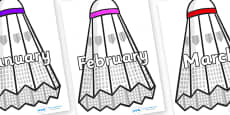 Months of the Year on Shuttlecocks