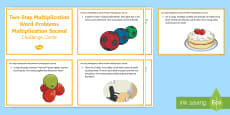 KS2 Two Step Multiplication Word Problems Multiplication Second Maths Challenge Cards