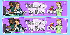 Things I Want To Find Out