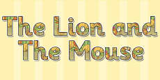 The Lion And The Mouse Display Lettering