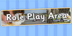 Role Play Area Photo Display Banner
