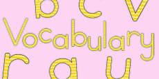 Vocabulary Display Lettering Yellow