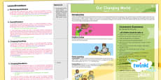 PlanIt - Geography Year 6 - Our Changing World Unit Planning Overview