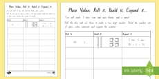 Place Value   Roll it, Build it, Expand it Activity Sheet