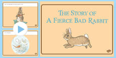 Beatrix Potter - The Story of a Fierce Bad Rabbit PowerPoint