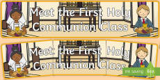 Meet the First Holy Communion Class Banner Display Banner