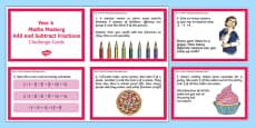 Year 6 Fractions Add and Subtract Maths Mastery Activities Challenge Cards