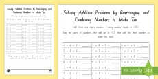 Solving Addition Problems by Rearranging and Combining Numbers to Make 10 Activity Sheet -