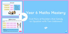 Year 6 Algebra Find Pairs of Numbers Maths Mastery Activities PowerPoint