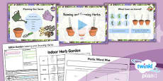 PlanIt - D&T LKS2 - Edible Garden Lesson 1: Naming and Growing Herbs Lesson Pack