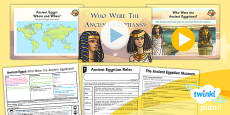 History: Ancient Egypt: Who Were the Ancient Egyptians UKS2 Lesson Pack 1
