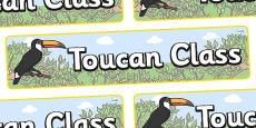 Toucan Themed Classroom Display Banner