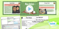 PlanIt - RE Year 3 - Islam Lesson 2: Main Beliefs Lesson Pack