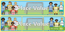 Place Value Banner Footballers