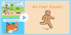An Fear Sinséir - The Gingerbread Man Story PowerPoint