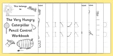 Pencil Control Workbook to Support Teaching on The Very Hungry Caterpillar