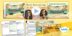 History: Ancient Egypt: What Was Life Like in Ancient Egypt? UKS2 Lesson Pack 2