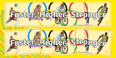 Olympic Motto: Faster, Higher, Stronger Display Banner