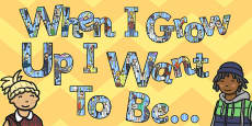 When I Grow Up I Want to Be... Display Lettering