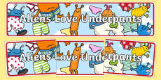 Display Banner to Support Teaching on Aliens Love Underpants