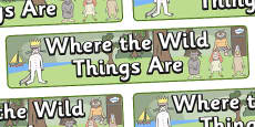 Display Banners Alt to Support Teaching on Where the Wild Things Are