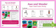 Paper Towel Colour Mixing Awe and Wonder Science Activity