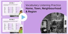 Home, Town, Neighbourhood & Region Vocabulary Listening Practice PowerPoint