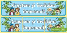 * NEW * Creștem și învățăm împreună! Banner