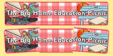 The Big Home Education Picnic Display Banner