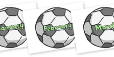 Months of the Year on Footballs