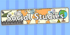 Social Studies Curriculum For Excellence Display Banner
