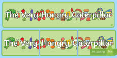 Display Banners to Support Teaching on The Very Hungry Caterpillar