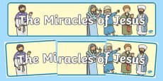 The Miracles of Jesus Bible Stories Display Banner