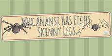 Why Anansi Has Eight Skinny Legs Story Display Banner