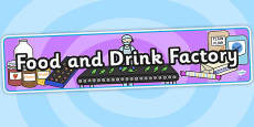Food and Drink Factory Role Play Banner