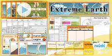 PlanIt - Geography Year 3 - Extreme Earth Unit Pack