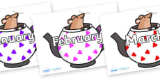 Months of the Year on Mouse in Teapots
