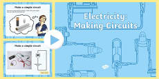 Year 4 Electricity Making Circuits Teaching PowerPoint
