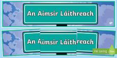 An Aimsir Láithreach Display Banner Gaeilge