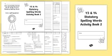 Statutory Spelling List Y3 and Y4 Activity Booklet 2