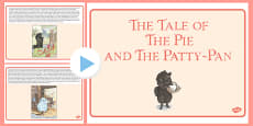 Beatrix Potter - The Tale of the Pie and the Patty Pan PowerPoint