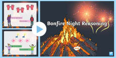 * NEW * Bonfire Night Reasoning PowerPoint