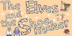 The Elves and the Shoemaker Display Lettering