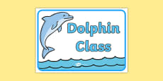 Dolphin Class Display Sign